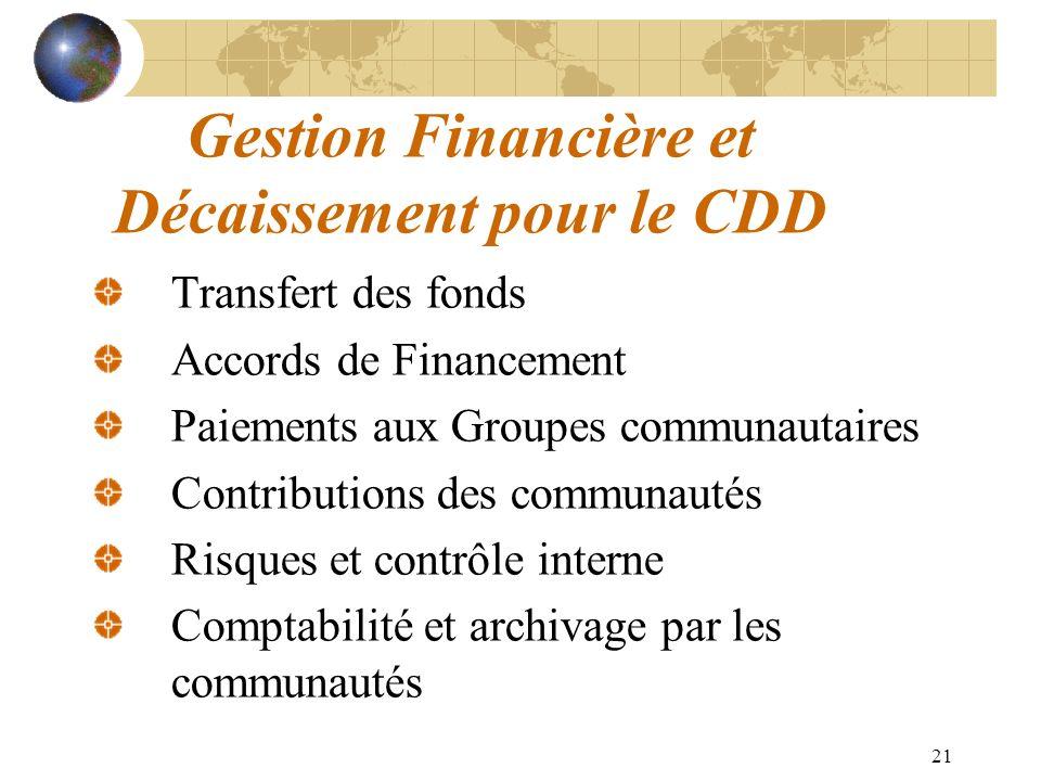 Gestion Financière et Décaissement pour le CDD