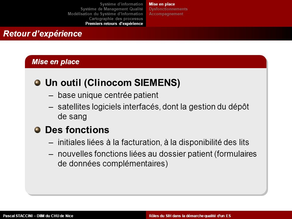 Un outil (Clinocom SIEMENS)
