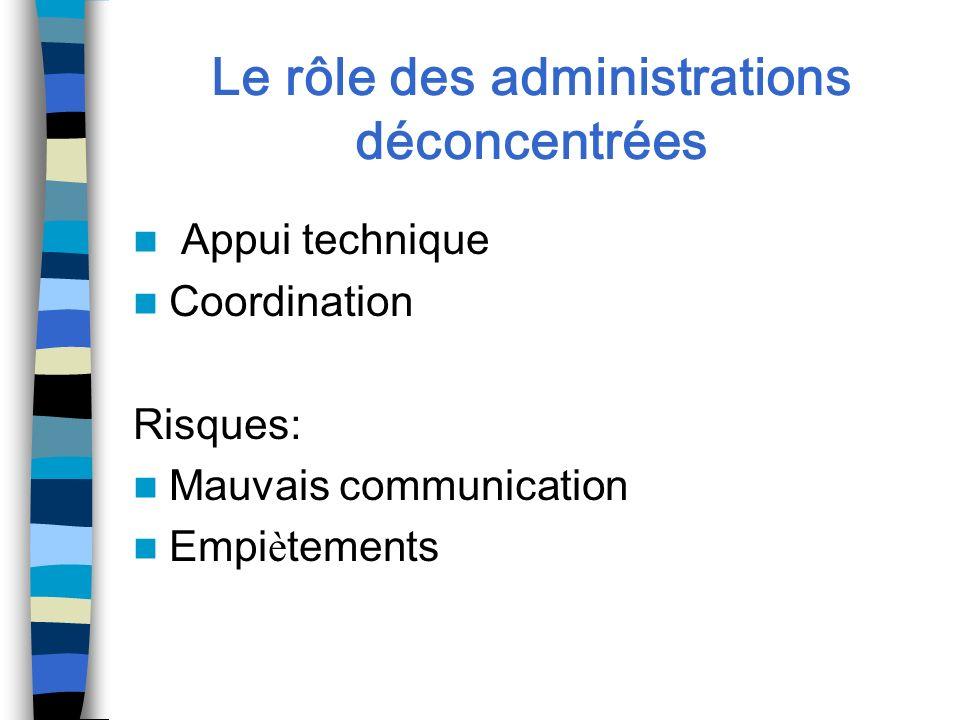 Le rôle des administrations déconcentrées