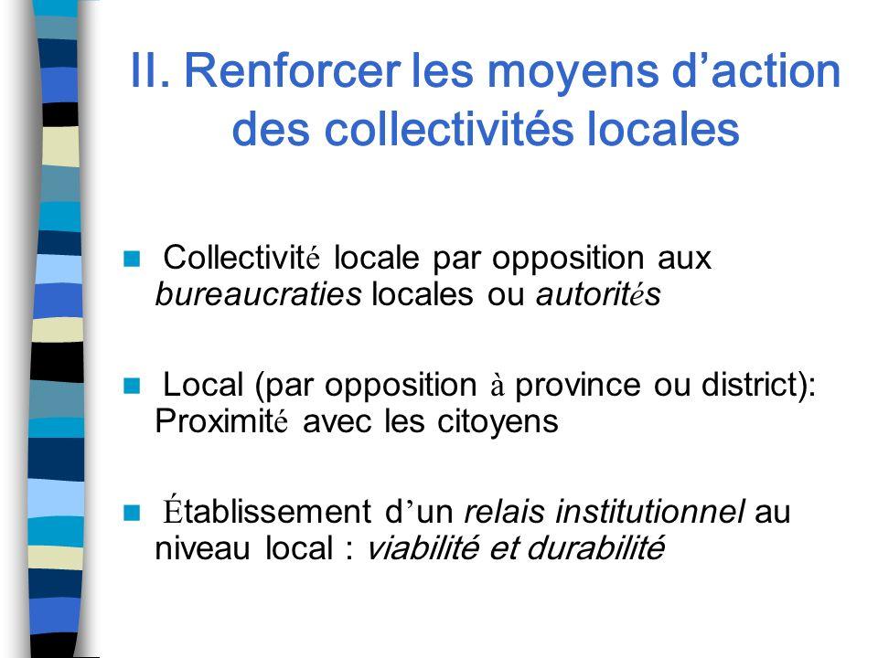 II. Renforcer les moyens d'action des collectivités locales
