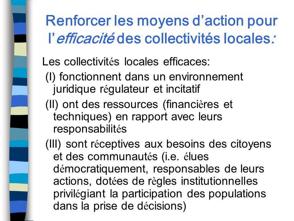 Renforcer les moyens d'action pour l'efficacité des collectivités locales: