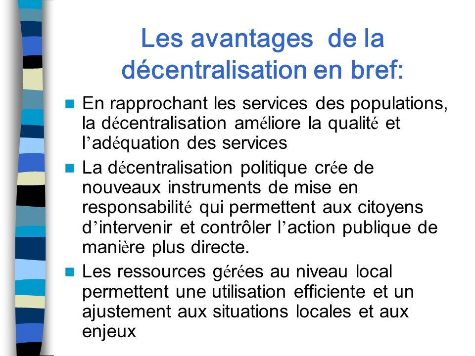 Les avantages de la décentralisation en bref: