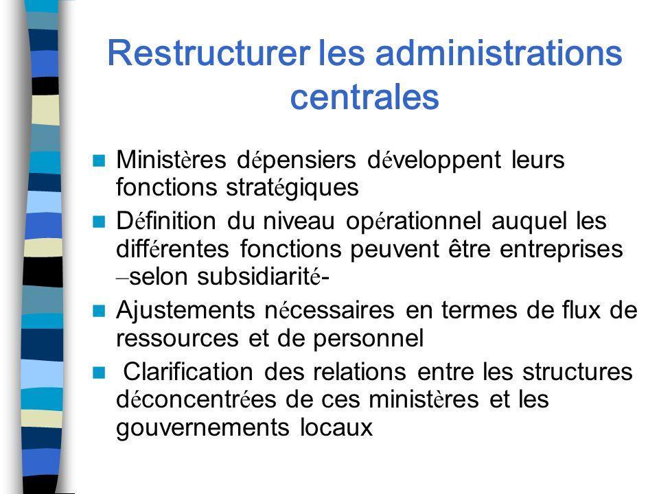 Restructurer les administrations centrales