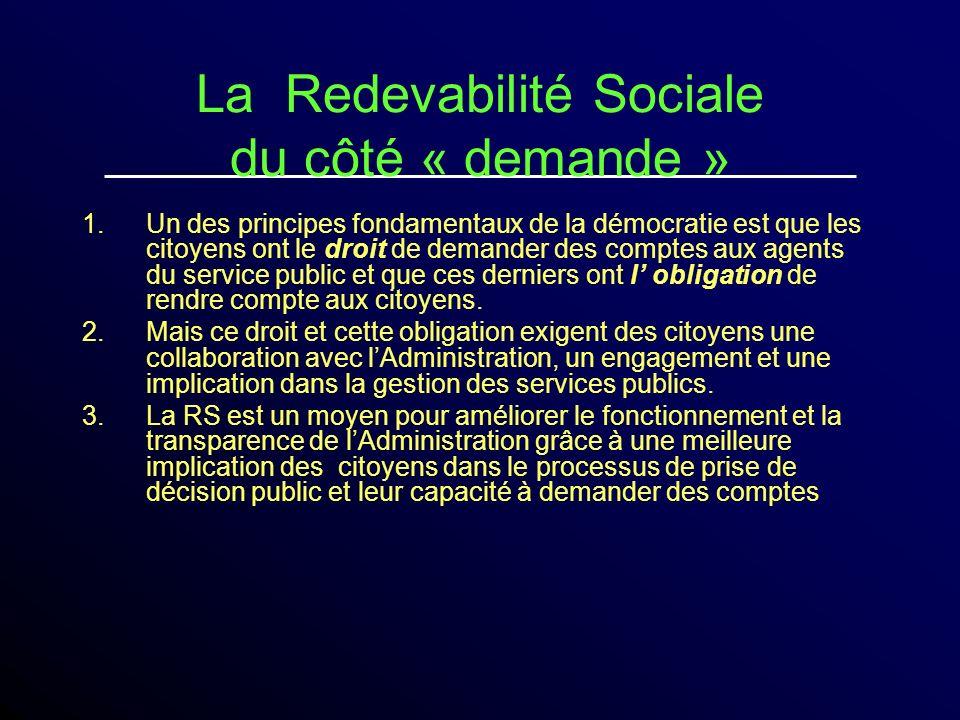 La Redevabilité Sociale du côté « demande »