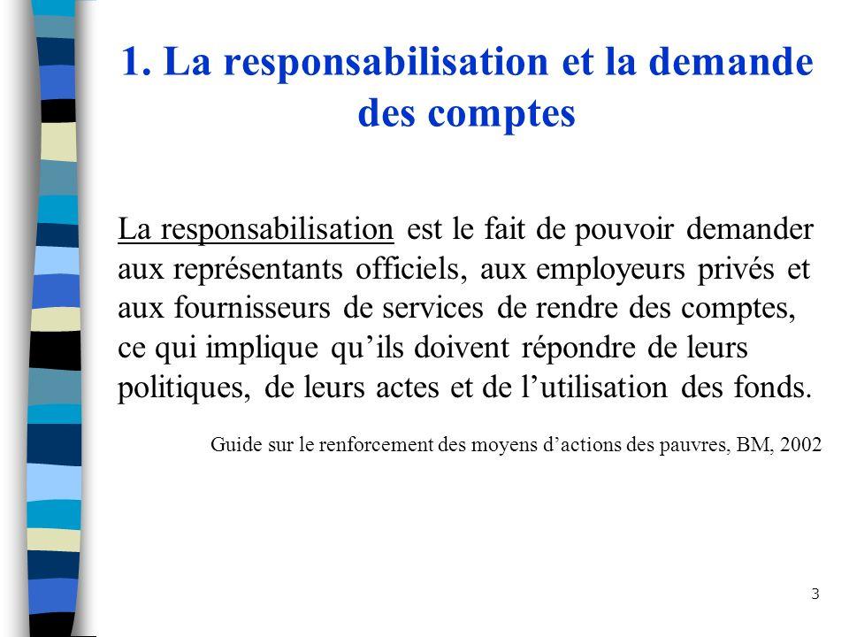 1. La responsabilisation et la demande des comptes