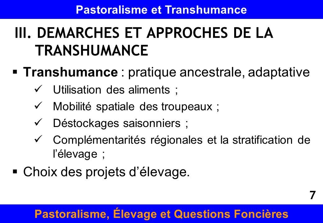 III. DEMARCHES ET APPROCHES DE LA TRANSHUMANCE