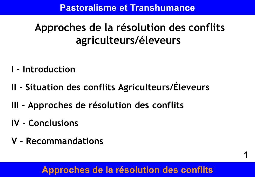 Approches de la résolution des conflits agriculteurs/éleveurs