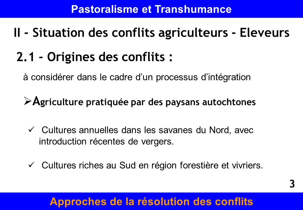 II - Situation des conflits agriculteurs - Eleveurs