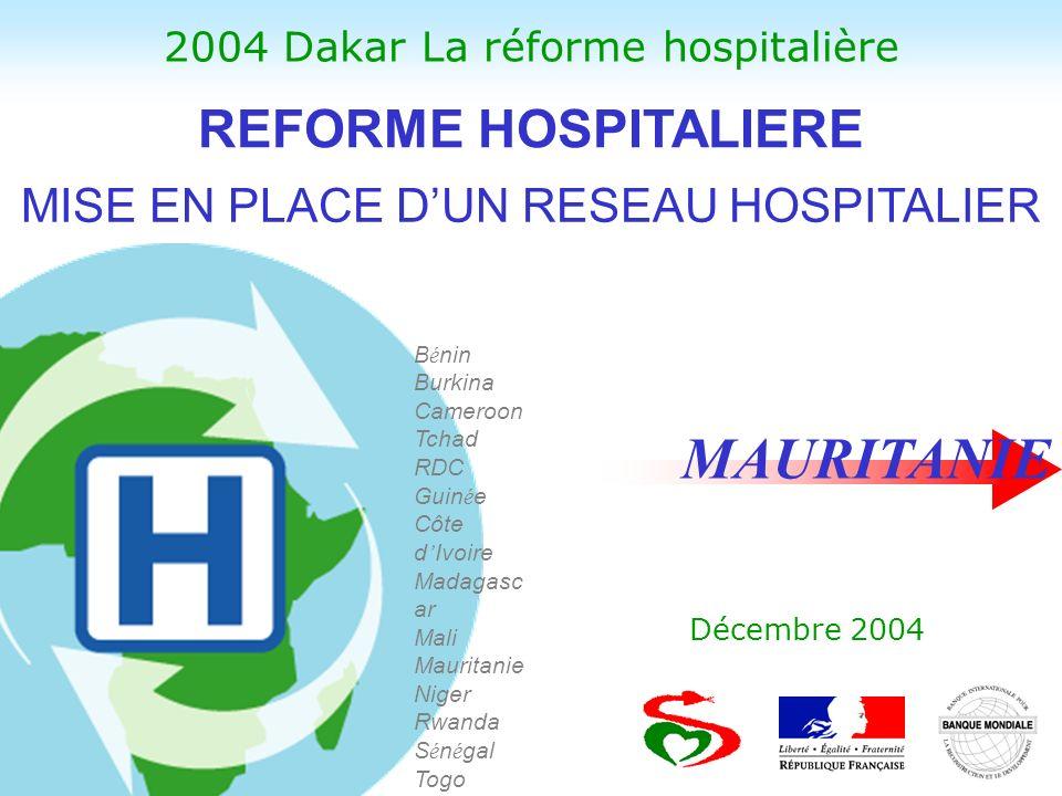 MAURITANIE REFORME HOSPITALIERE MISE EN PLACE D'UN RESEAU HOSPITALIER