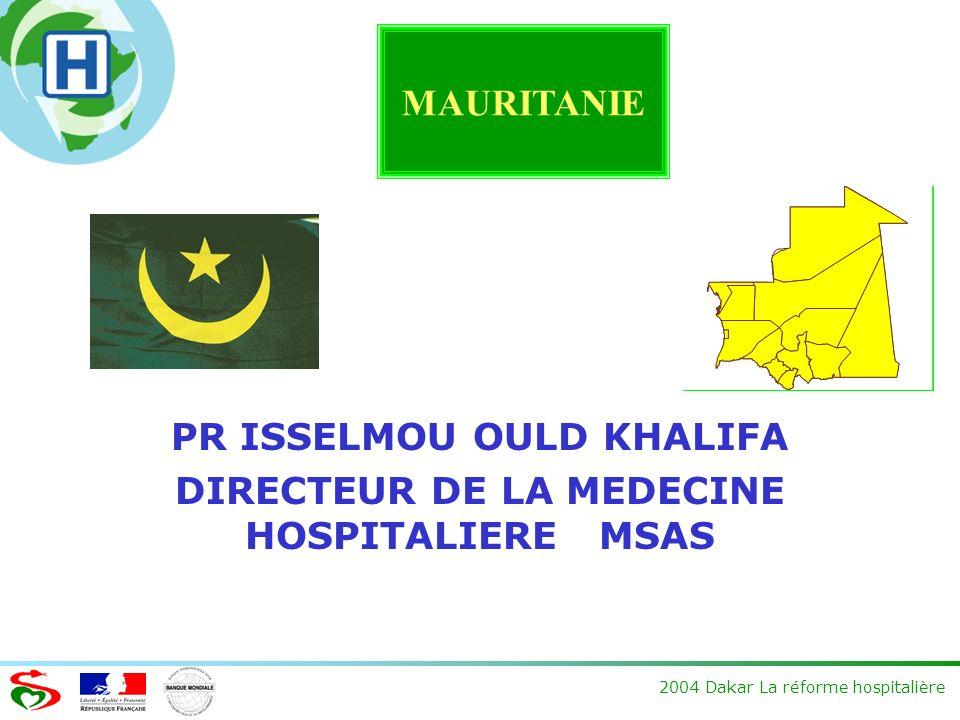 PR ISSELMOU OULD KHALIFA DIRECTEUR DE LA MEDECINE HOSPITALIERE MSAS