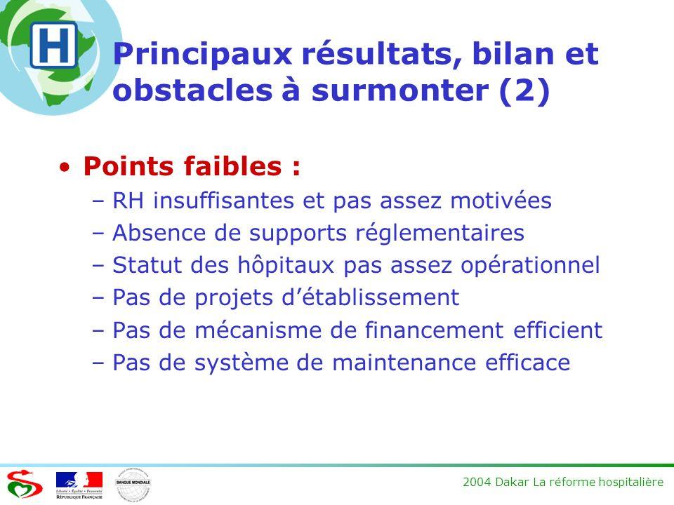 Principaux résultats, bilan et obstacles à surmonter (2)