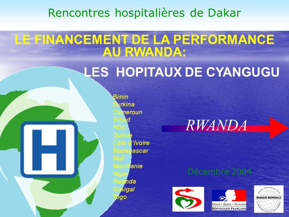 LE FINANCEMENT DE LA PERFORMANCE AU RWANDA: LES HOPITAUX DE CYANGUGU