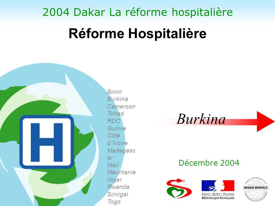 2004 Dakar La réforme hospitalière