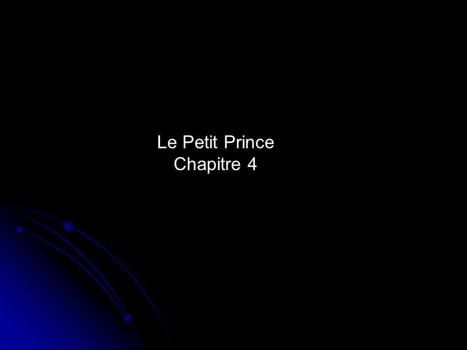 Le Petit Prince Chapitre 4