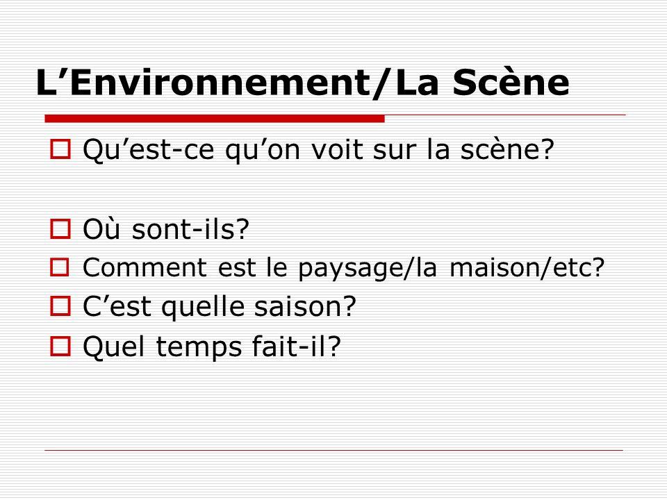 L'Environnement/La Scène