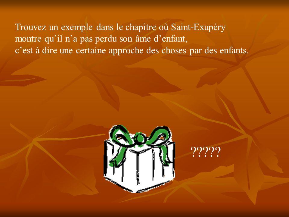 Trouvez un exemple dans le chapitre où Saint-Exupèry