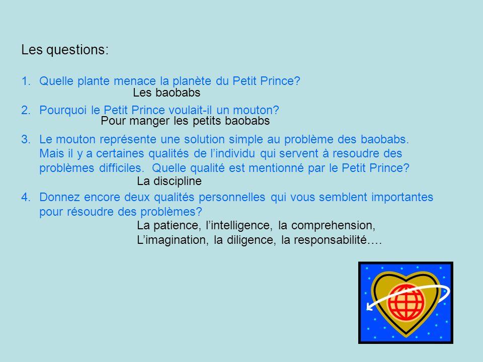 Les questions: Quelle plante menace la planète du Petit Prince