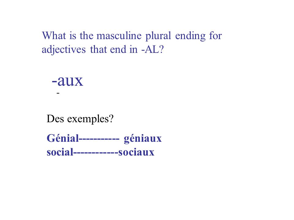 -aux What is the masculine plural ending for