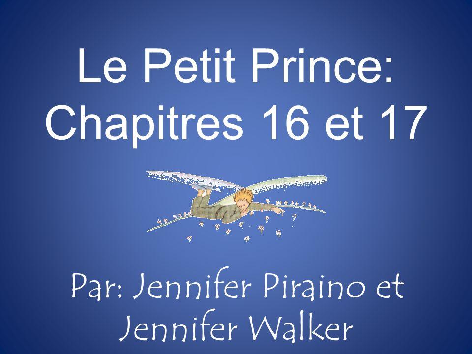 Le Petit Prince: Chapitres 16 et 17