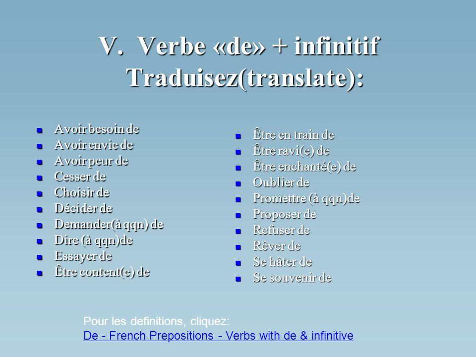 V. Verbe «de» + infinitif Traduisez(translate):