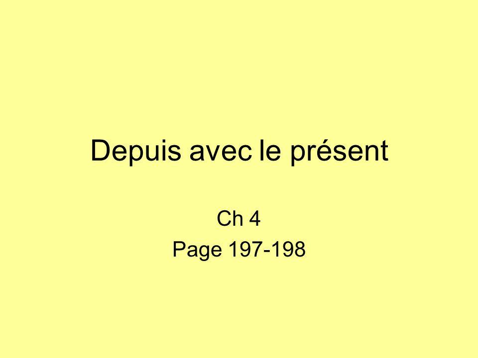 Depuis avec le présent Ch 4 Page 197-198