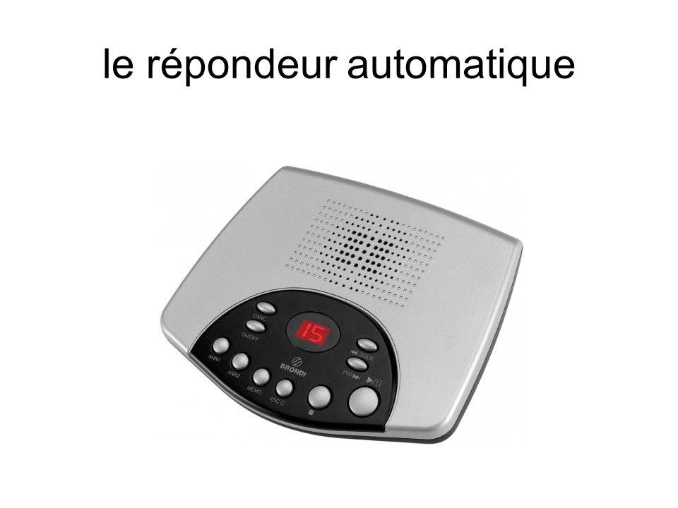 le répondeur automatique