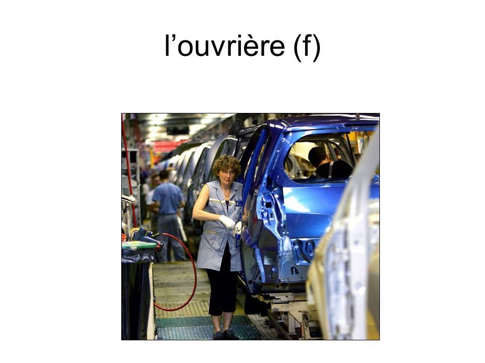 l'ouvrière (f)