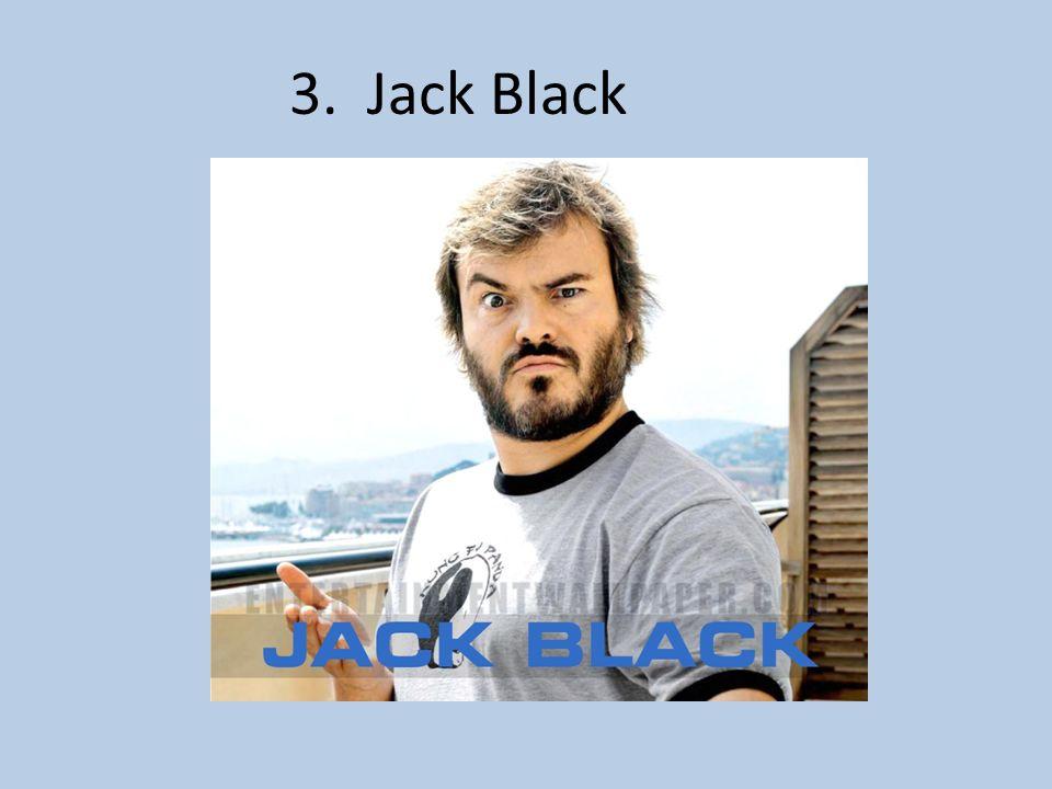 3. Jack Black