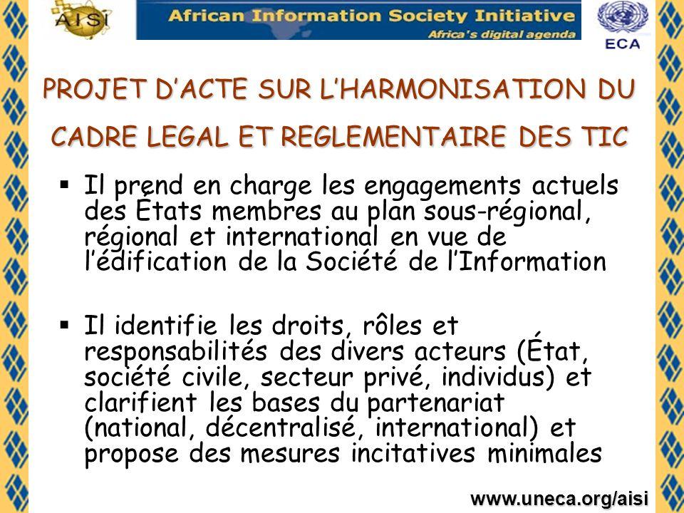 PROJET D'ACTE SUR L'HARMONISATION DU CADRE LEGAL ET REGLEMENTAIRE DES TIC