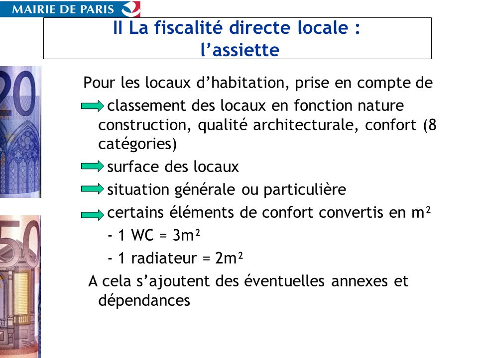 II La fiscalité directe locale : l'assiette