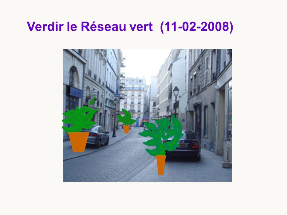 Verdir le Réseau vert (11-02-2008)
