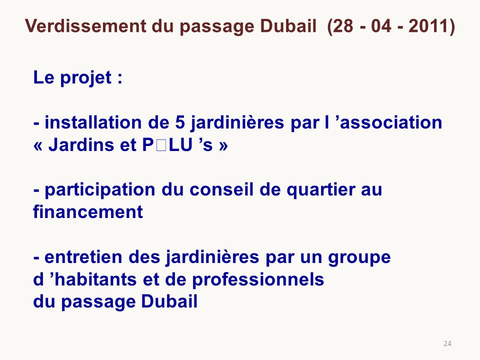 Verdissement du passage Dubail (28 - 04 - 2011)