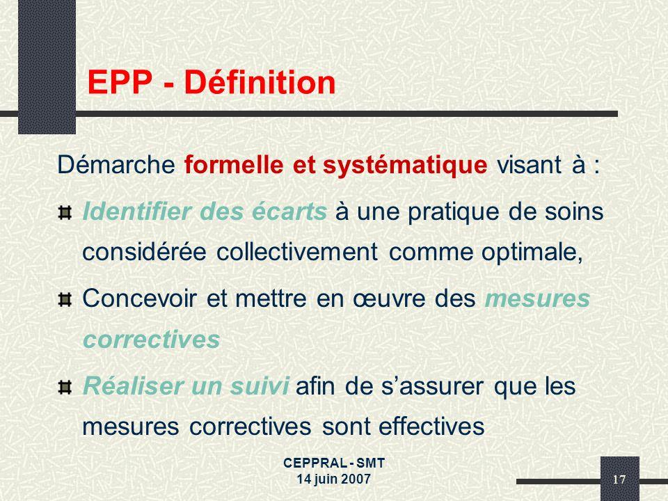 EPP - Définition Démarche formelle et systématique visant à :