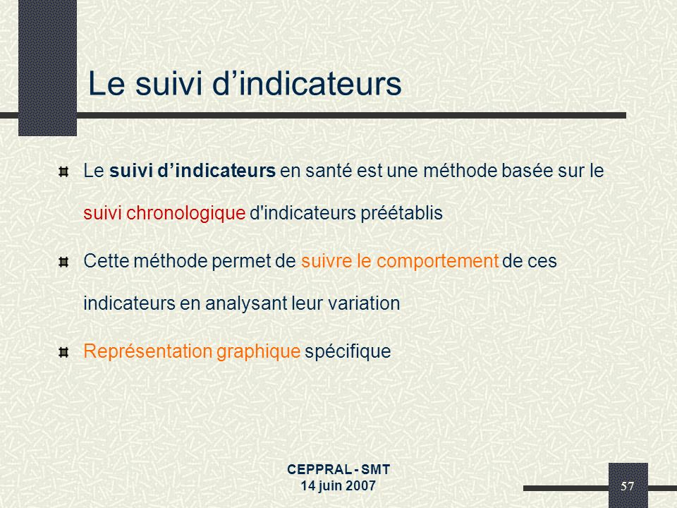 Le suivi d'indicateurs