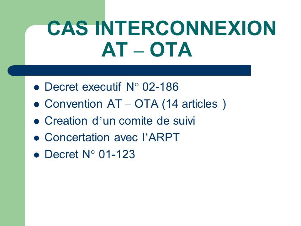 CAS INTERCONNEXION AT – OTA