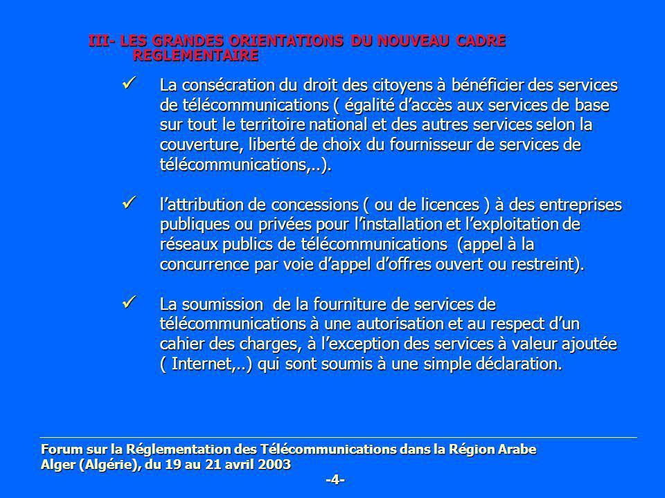 III- LES GRANDES ORIENTATIONS DU NOUVEAU CADRE REGLEMENTAIRE