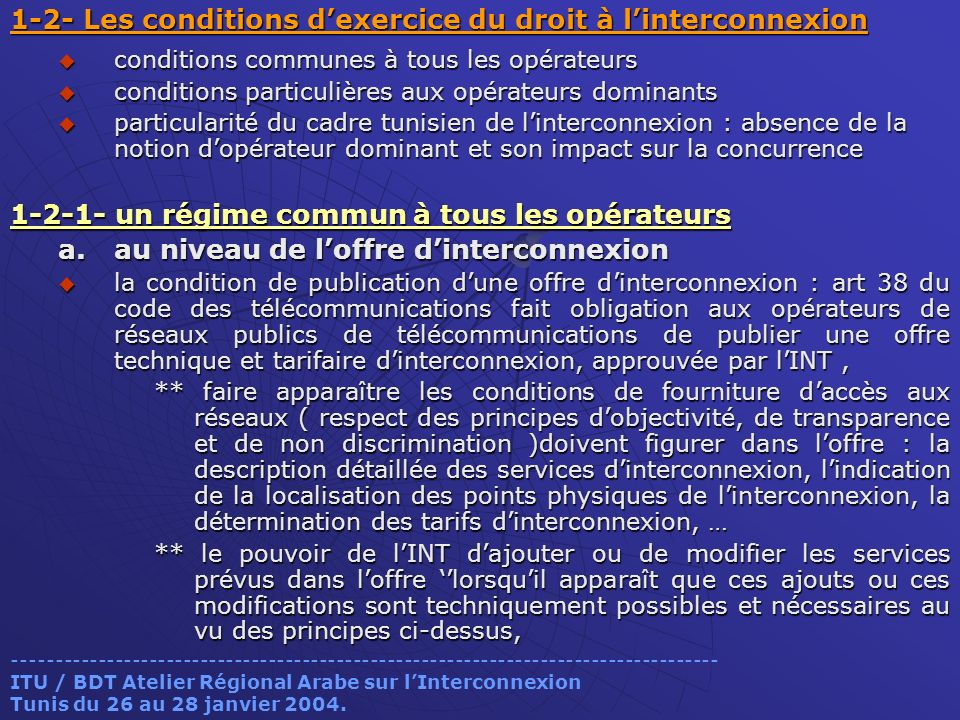 1-2- Les conditions d'exercice du droit à l'interconnexion
