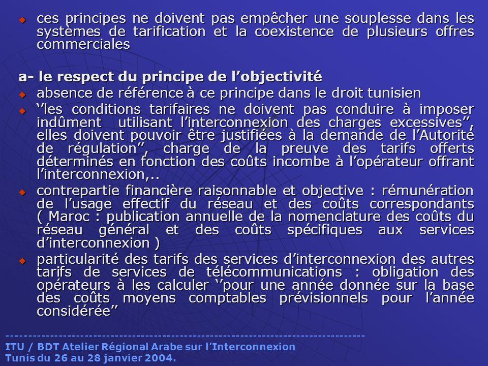a- le respect du principe de l'objectivité
