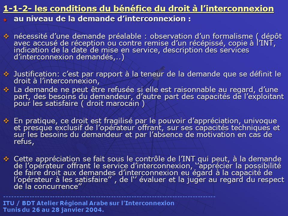 1-1-2- les conditions du bénéfice du droit à l'interconnexion