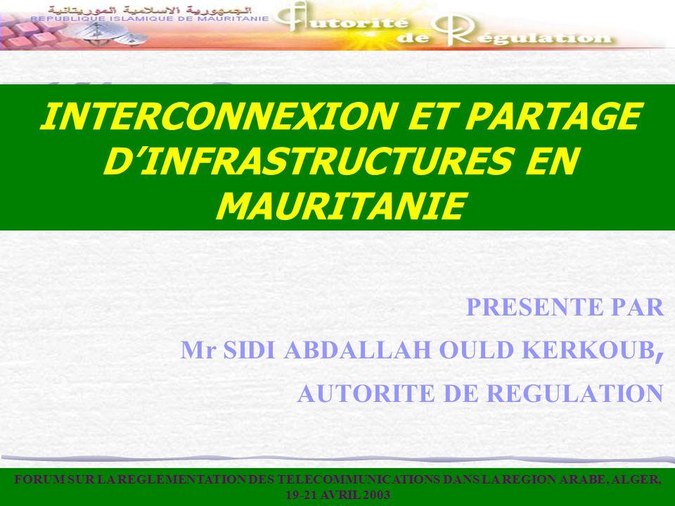 INTERCONNEXION ET PARTAGE D'INFRASTRUCTURES EN MAURITANIE