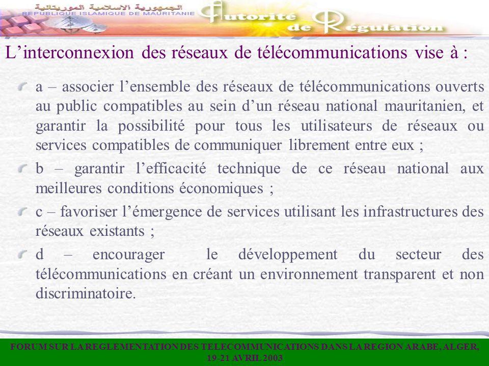L'interconnexion des réseaux de télécommunications vise à :