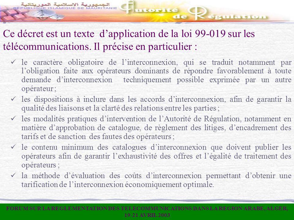 Ce décret est un texte d'application de la loi 99-019 sur les télécommunications. Il précise en particulier :