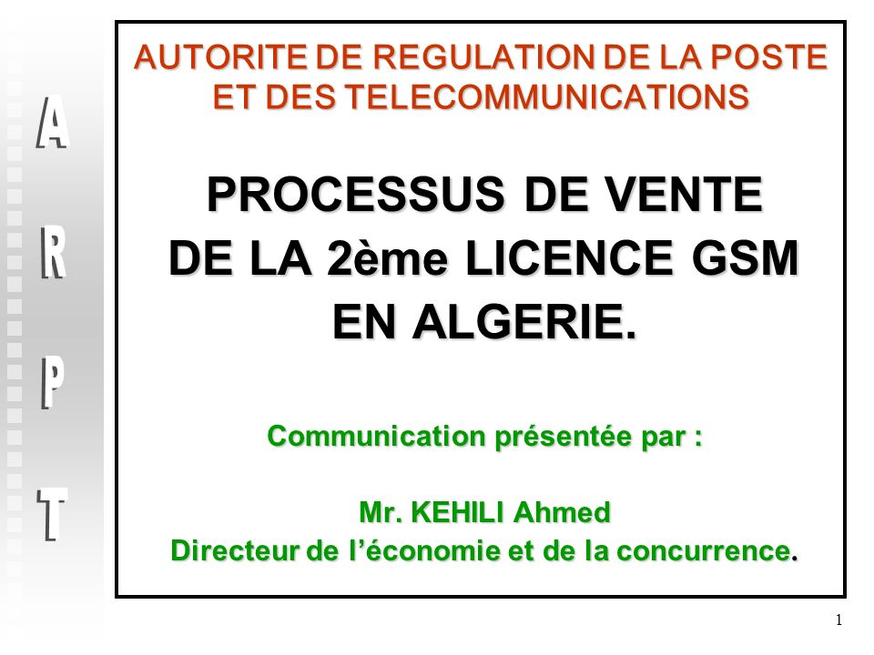 AUTORITE DE REGULATION DE LA POSTE ET DES TELECOMMUNICATIONS