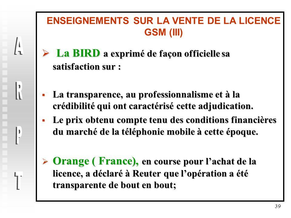 ENSEIGNEMENTS SUR LA VENTE DE LA LICENCE GSM (III)