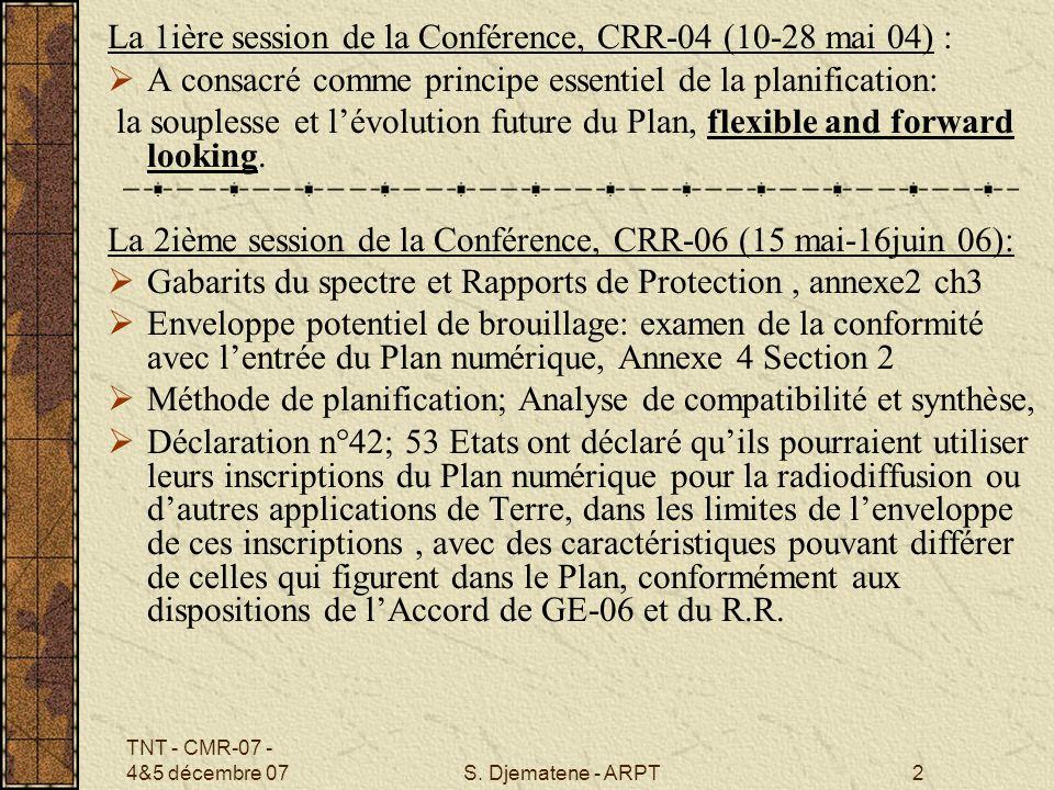 La 1ière session de la Conférence, CRR-04 (10-28 mai 04) :