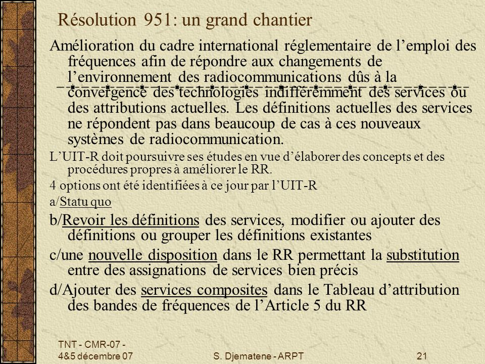 Résolution 951: un grand chantier