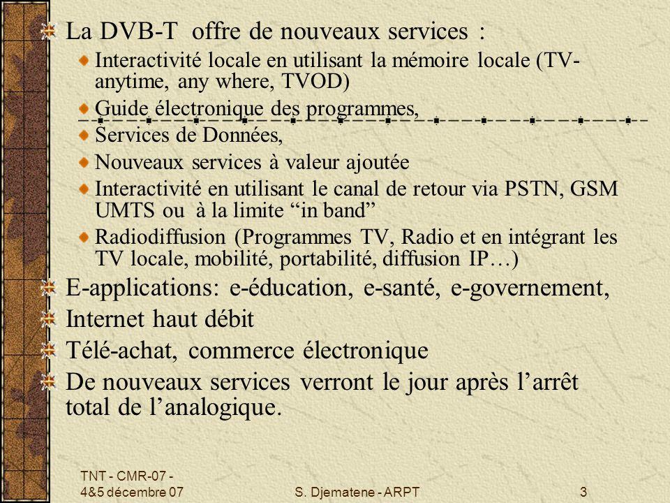 La DVB-T offre de nouveaux services :
