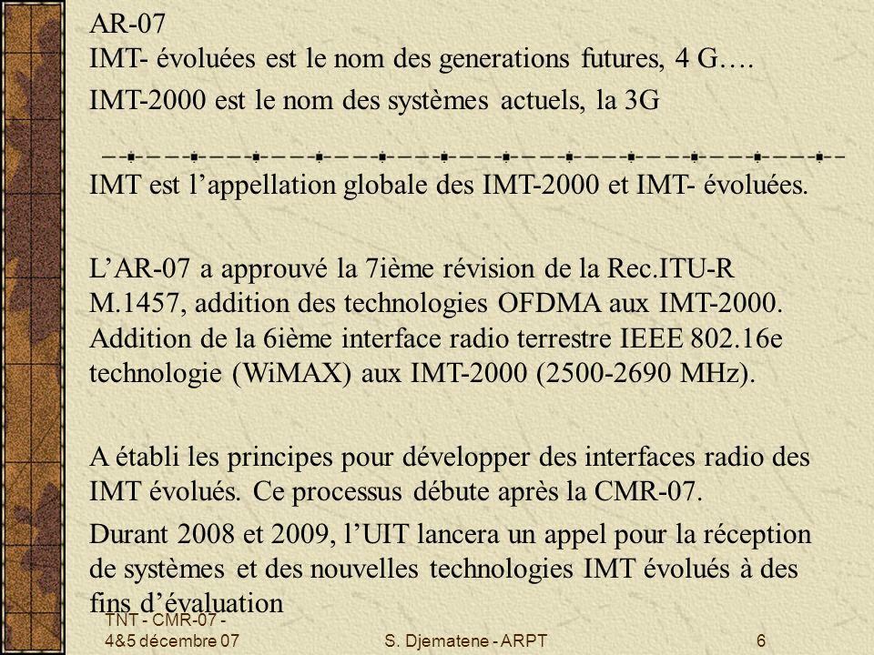 AR-07 IMT- évoluées est le nom des generations futures, 4 G….