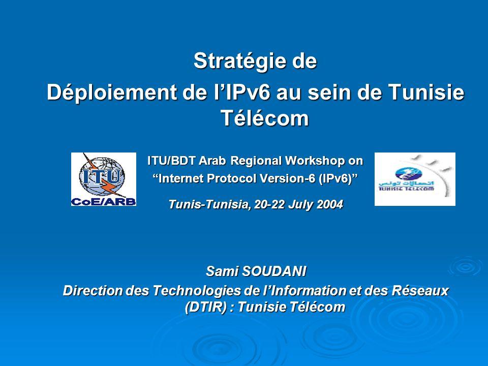 Stratégie de Déploiement de l'IPv6 au sein de Tunisie Télécom