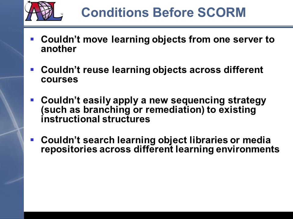 Conditions Before SCORM